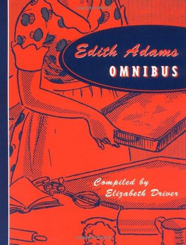 Edith Adams Omnibus (Classic Canadian Cookbook Series) by Edith Adams