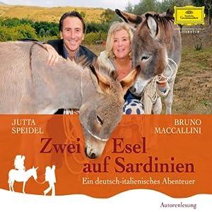 Zwei Esel auf Sardinien Hörbuch