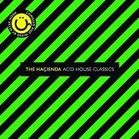 The Ha�ienda - Acid House Classics