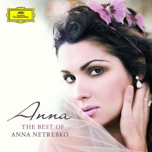 Anna - The Best of Anna Netrebko