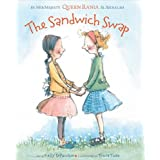 The Sandwich Swap ~ Kelly DiPucchio