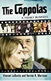 img - for The Coppolas: A Family Business (Modern Filmmakers) book / textbook / text book