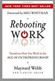 img - for Rebooting Work: Transform How You Work in the Age of Entrepreneurship book / textbook / text book