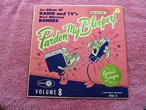 Kermit Schafer - Pardon My Sports Blooper!: An Album Of Hilarious Radio And TV Sports Boners (Vol. 9)