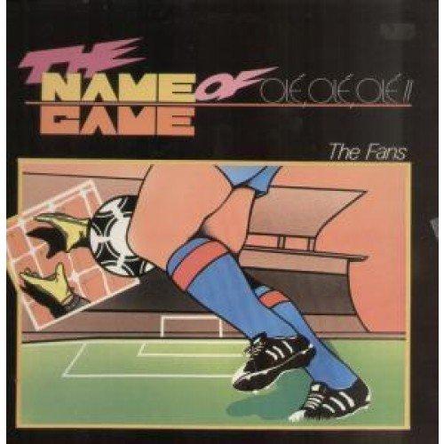 The Fans - The Name Of The Game (Oli, Oli, Oli) [12