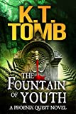 The Fountain of Youth (A Phoenix Quest Adventure Book 4)