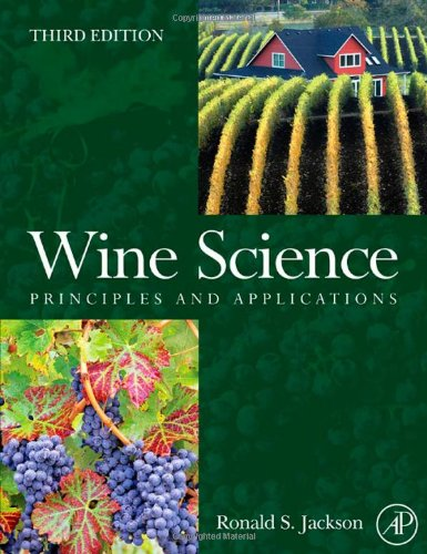 Wine Science, Third Edition: Principles and Applications (Food Science and Technology) by Ronald S. Jackson
