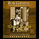 Once Upon a Town: The Miracle of the North Platte Canteen (       UNABRIDGED) by Bob Greene Narrated by Fritz Weaver