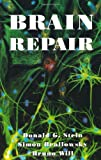 img - for Brain Repair by Donald G. Stein (1997-08-07) book / textbook / text book