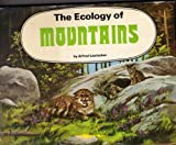 The ecology of mountains (0851666515) by Leutscher, Alfred
