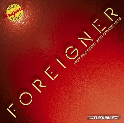 Foreigner - Hot Blooded - Zortam Music
