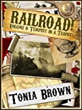 Railroad! Volume Six:Tempest in a Teapot