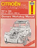 Citroen 2 Cylinder, 2CV Ami and Dyane 1967-88 Owner's Workshop Manual