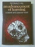 An Advancement of Learning (Dalziel & Pascoe Novel) Reginald Hill
