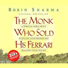 The Monk Who Sold His Ferrari (       ABRIDGED) by Robin Sharma Narrated by Robin Sharma