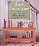 img - for 2X4 Furniture: Simple, Inexpensive and Great-Looking Projects You Can Make book / textbook / text book