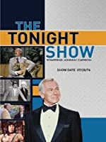 The Tonight Show starring Johnny Carson - Show Date: 07/28/76