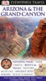 Arizona & the Grand Canyon (Eyewitness Travel Guides)