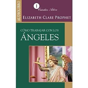 Cómo trabajar con los ángeles [How to Work with Angels] Audiobook