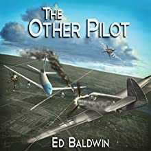 The Other Pilot (       UNABRIDGED) by Ed Baldwin Narrated by George Kuch