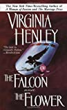 The Falcon and the Flower (0440204291) by Virginia Henley