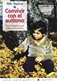 img - for Convivir Con El Autismo (Guia Para Padres Paidos) (Spanish Edition) book / textbook / text book