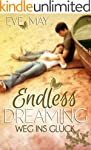Endless Dreaming: Weg ins Gl�ck