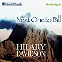 The Next One to Fall: A Lily Moore Mystery, Book 2 (       UNABRIDGED) by Hilary Davidson Narrated by Hillary Huber