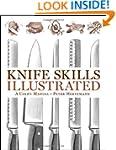 Knife Skills Illustrated: A User's Ma...