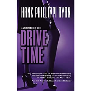 Drive Time | [Hank Phillippi Ryan]