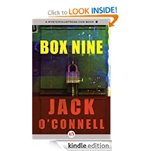 Kindle Daily Deal: Box Nine: Quinsigamond Series, by Jack O'Connell. Publisher: MysteriousPress.com/Open Road (November 8, 2011)