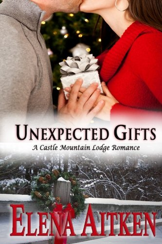 Unexpected Gifts: Castle Mountain Lodge Series