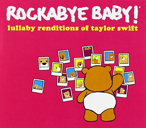 Rockabye Baby – Lullaby Renditions of Taylor Swift | lossless24.com