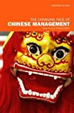 img - for The Changing Face of Chinese Management (Working in Asia) by Jie Tang (2002-10-24) book / textbook / text book