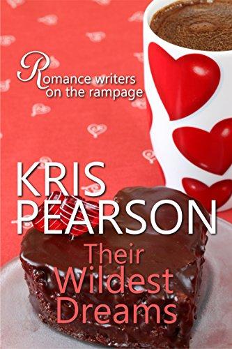 Book: Their Wildest Dreams by Kris Pearson
