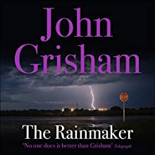 The Rainmaker (       UNABRIDGED) by John Grisham Narrated by Frank Muller