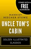Image of Uncle Tom's Cabin: Golden Illustrated Classics (Comes with a Free Audiobook)