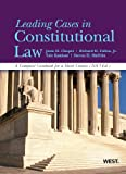 Leading Cases in Constitutional Law, A Compact Casebook for a Short Course, 2013 (American Casebook Series)