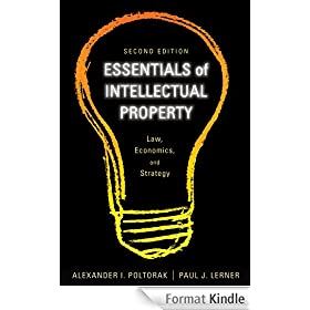 Essentials of Intellectual Property: Law, Economics, and Strategy