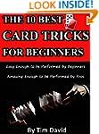 The Ten Best Card Tricks for Beginner...
