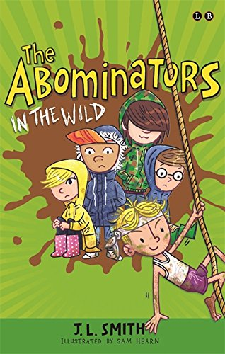 The Abominators: The Abominators in the Wild: Book 2