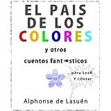 El país de los colores y otros cuentos fantásticos