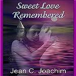 Sweet Love Remembered | Jean Joachim