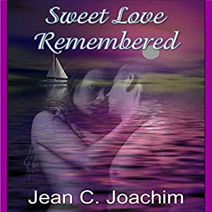 Sweet Love Remembered Audiobook