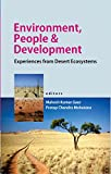 img - for Environment,People and Development: Experiences from Desert Ecosystems book / textbook / text book