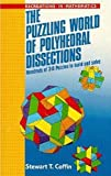 img - for The Puzzling World of Polyhedral Dissections (Recreations in Mathematics) by Stewart T. Coffin (1990-06-21) book / textbook / text book