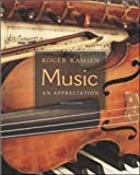 Music: An Appreciation: WITH CD-ROM (0071217479) by Roger Kamien