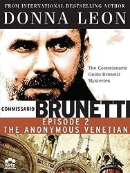 Donna Leon's Comissarrio Guido Brunetti Mysteries: The Anonymous Venetian