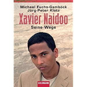 Xavier Naidoo: Seine Wege