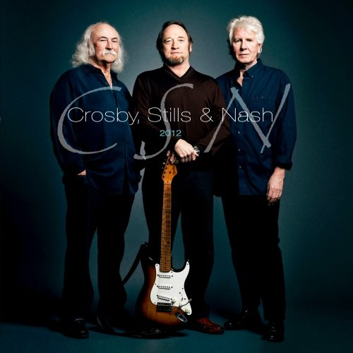 Crosby, Stills & Nash - CSN 2012 - Zortam Music
